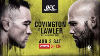 Watch UFC Fight Night Newark: Covington vs Lawler 8/3/19