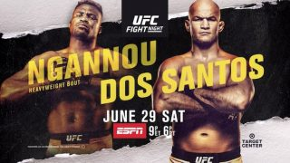 Watch UFC On ESPN 3 Ngannou vs. Dos Santos 6/29/19