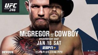 Watch UFC 246: McGregor vs. Cerrone PPV Full Fight 1/18/20