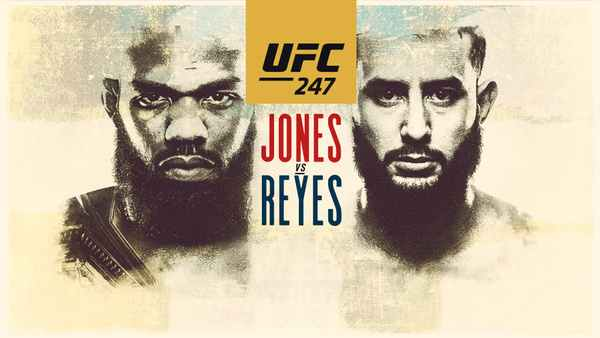 Watch UFC 247 Jones Vs. Reys 2/8/20
