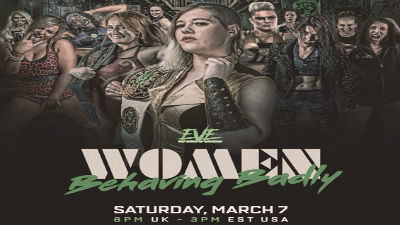 Watch EVE Pro-Wrestling Women Behaving Badly 3/7/2020