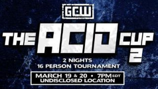 Watch GCW The Acid Cup 2 Night 1 3/19/20