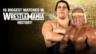 WWE Essentials E03 Top 10 Biggest Matches in WrestleMania History