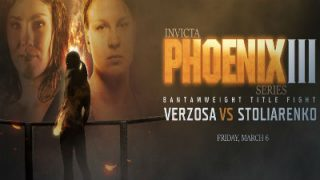 Watch Invicta FC: Phoenix Series-3 3/6/20