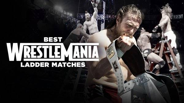 WWE Best WrestleMania Ladder Matches