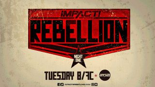 Watch Impact Rebellion Night 1 4/21/20