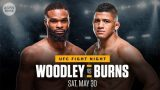 Watch UFC Fight Night Woodley vs Burns 5/30/20