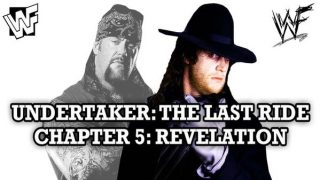 Watch WWE Undertaker The Last Ride Chapter 5 Revelation
