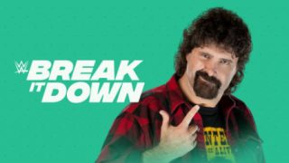 Watch WWE Break It Down Mick Foley E08