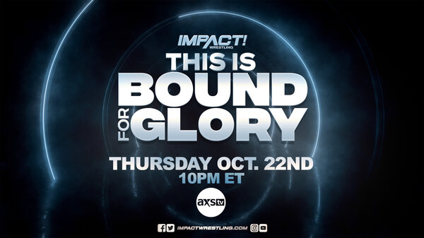 Watch Impact Wrestling This Is Bound For Glory 10/22/20
