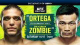 Watch UFC Fight Night 180: Ortega Vs The Korean Zombie 10/17/20