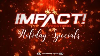 Part 2 – Watch Impact Wrestling Holiday Specials 12/29/20
