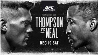 Watch UFC Fight Night: Thompson vs Neal 12/19/20