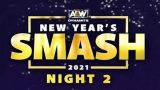 Watch AEW Dynamite Live New Years SMASH Night 2 1/13/21