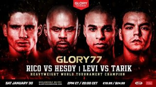 Watch Glory 77 : Rico Vs Gerges, Rigters Vs Khbabez 1/30/21