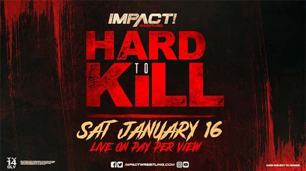Watch Impact Wrestling Hard To Kill 2021 PPV 1/16/21