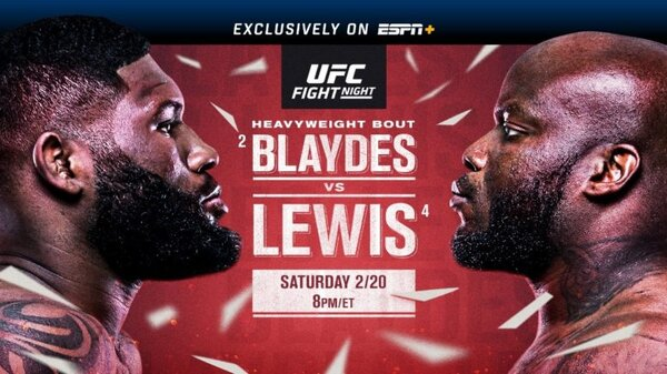 Watch UFC Fight Night: Blaydes vs Lewis 2/20/21