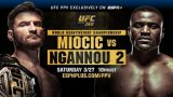 Watch UFC 260 : Miocic vs Ngannou 2 3/27/21