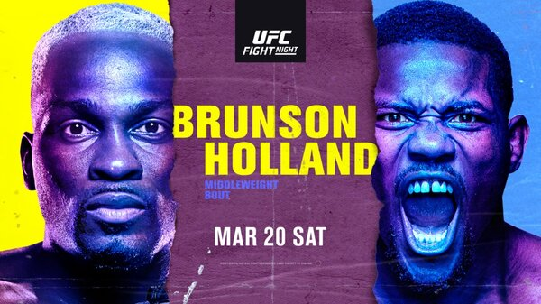 Watch UFC Fight Night: Brunson vs Holland 3/20/21
