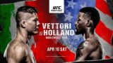 Watch UFC Fight Night: Vettori vs Holland 4/10/21