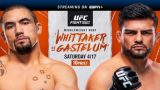 Watch UFC Fight Night: Whittaker vs Gastelum 4/17/21